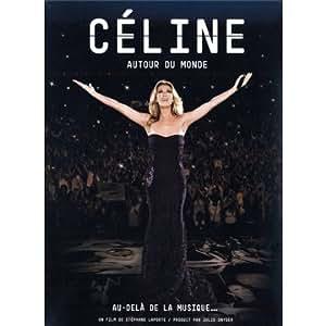 Dion, Céline - Autour du monde