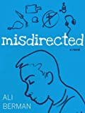 Misdirected: A Novel