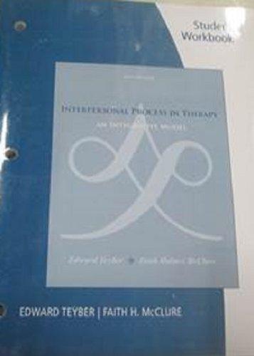 Student Workbook for Teyber/McClure's Interpersonal...