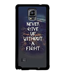 Fuson Premium Never Give Up Metal Printed with Hard Plastic Back Case Cover for Samsung Galaxy Note 4 N9100