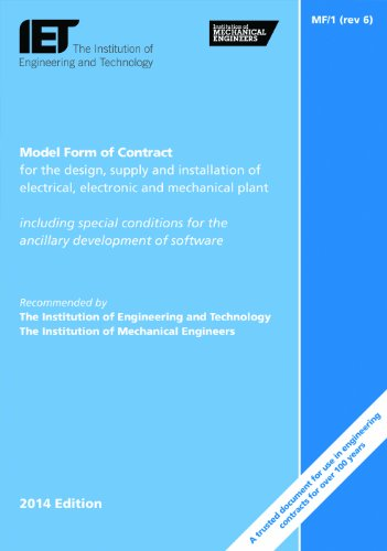 Model Form Contract for the Design, Supply and Installation of Electrical, Electronic and Mechanical Plant (Iet Standards)