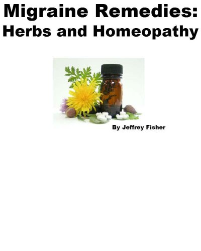 Jeffrey Fisher - Migraine Remedies: Herbs and Homeopathy
