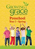 img - for Growing in Grace: Step By Step for Preschool Spring book / textbook / text book