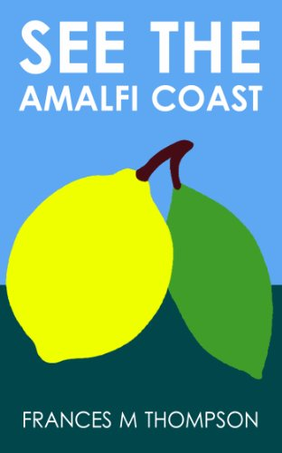Book: See the Amalfi Coast by Frances M Thompson