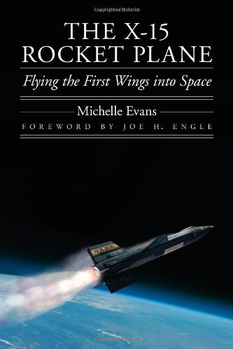 The X-15 Rocket Plane: Flying The First Wings Into Space (Outward Odyssey: A People'S History Of S)