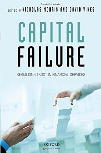 Capital Failure: Rebuilding Trust in Financial Services