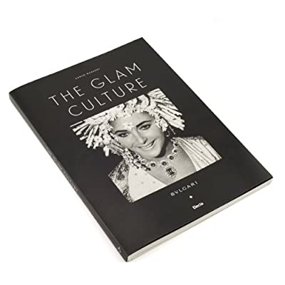 The Glam Culture - Bulgari (Paperback)
