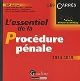 L'essentiel de la procédure pénale 2014-2015