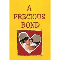 A Precious Bond