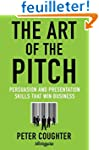 The Art of the Pitch: Persuasion and...
