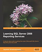 Learning SQL Server 2008 Reporting Services Front Cover