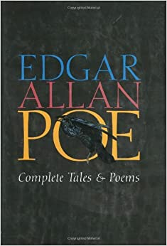 edgar allan poe complete tales and poems with selected essays See all books authored by edgar allan poe, including the complete tales of edgar allan poe,  complete poems and selected essays edgar allan poe from: $379.