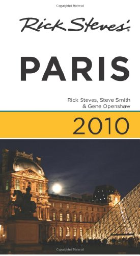 Rick Steves' Paris 2010