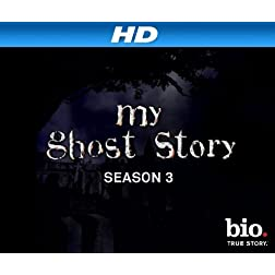 My Ghost Story Season 3 [HD]