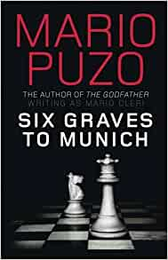review of mario puzos six graves to munich essay Rté news brings you the latest irish news, world news, international news and up to the minute reports on breaking irish news stories and news from around the world watch and listen to irish.