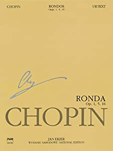 Rondos for Piano: Chopin National Edition Vol. Viiia (National Edition of the Works of Fryderyk Chopin: Series a: Works Published During Chopin's ... Narodowe Dziel Fryderyka Chopina: Seria) by Pwm