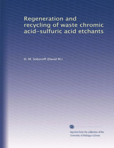 regeneration-and-recycling-of-waste-chromic-acid-sulfuric-acid-etchants