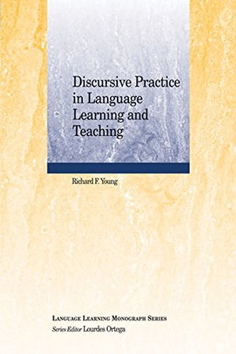 Discursive Practice in Language Learning and Teaching (Language Learning Monograph)