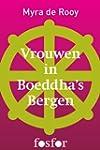 Vrouwen in Boeddha's bergen (Dutch Ed...
