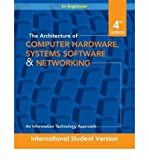 img - for [(The Architecture of Computer Hardware and System Software: An Information Technology Approach )] [Author: Irv Englander] [Sep-2009] book / textbook / text book