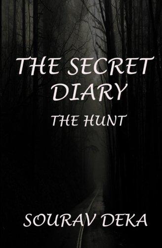 The Secret Diary: The Hunt: Volume 1