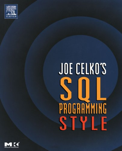 Joe Celko's SQL Programming Style (The Morgan Kaufmann Series in Data Management Systems) (Sql Programming Style compare prices)