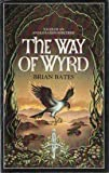 Bates Brian The Way of Wyrd: Tales of an Anglo-Saxon Sorcerer