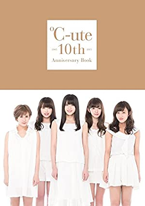 ℃-ute 10th Anniversary Book