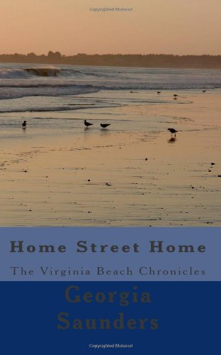 Home Street Home - The Virginia Beach Chronicles*