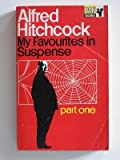 Alfred Hitchcock presents My Favourites in Suspense part one (0330021672) by Alfred Hitchcock