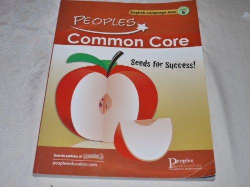 Peoples Common Core English Language Arts, Level B(Grade 2) Student Worktext