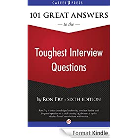 101 Great Answers to the Toughest Interview Questions: Sixth Edition (English Edition)