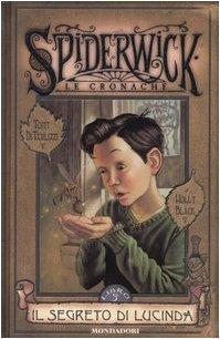 Cover Il segreto di Lucinda. Spiderwick. Le cronache: 3