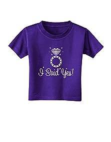 buy Tooloud I Said Yes - Diamond Ring Toddler T-Shirt Dark Purple - 3T