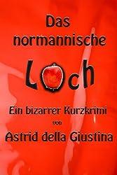 Das normannische Loch (German Edition)