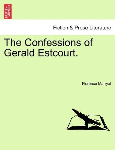 The Confessions of Gerald Estcourt.