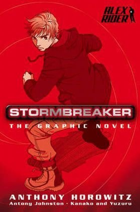 Alex Rider: Stormbreaker by Anthony Horowitz
