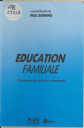 Éducation familiale : un panorama des recherches internationales
