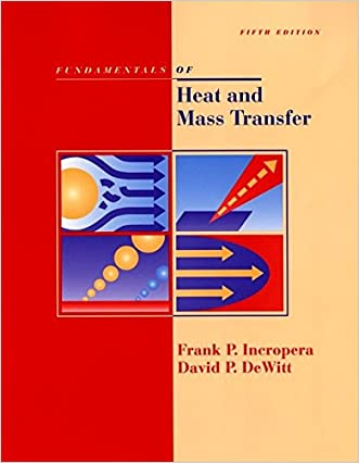 Fundamentals of Heat and Mass Transfer, 5th Edition