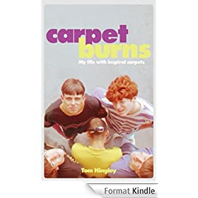Carpet Burns: My Life with Inspiral Carpets
