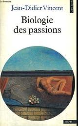 Biologie des passions