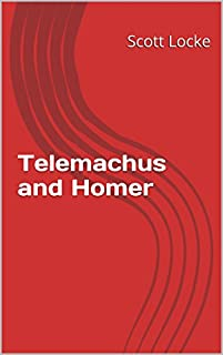 Telemachus And Homer by Scott Locke ebook deal