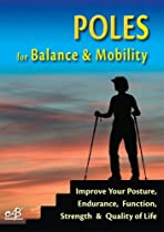 POLES for Balance &amp; Mobility
