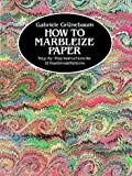 img - for How to Marbleize Paper Publisher: Dover Publications book / textbook / text book