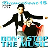 Dancebeat Don't Stop the Music - Latin Heat 7 Dancebeat CD Music For Dancing recorded in tempo for music teaching performance or general listening and enjoyment