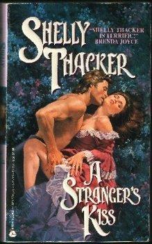 A Stranger's Kiss (An Avon Romantic Treasure)