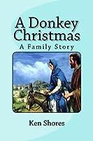 A Donkey Christmas