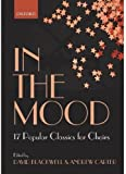 img - for In the Mood: 17 Choral Arrangements of Classic Popular Songs (Lighter Choral Repertoire) book / textbook / text book
