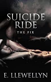 Suicide Ride: The Fix (Suicide Ride Series Book 2)