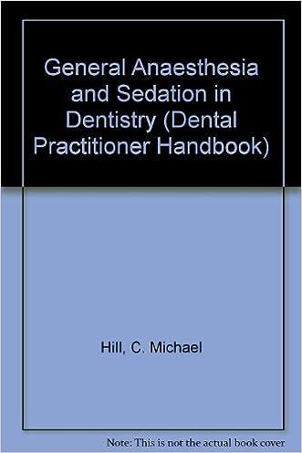 General Anaesthesia and Sedation in Dentistry (Dental Practitioner Handbook)